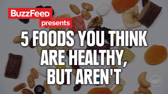 5 Foods You Think Are Healthy, But Aren't (YouTube)