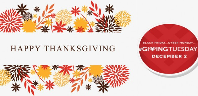 Happy Thanksgiving!  Giving Tuesday – December 2